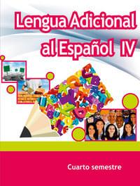 Lengua Adicional al Español IV Cuarto Semestre Telebachillerato