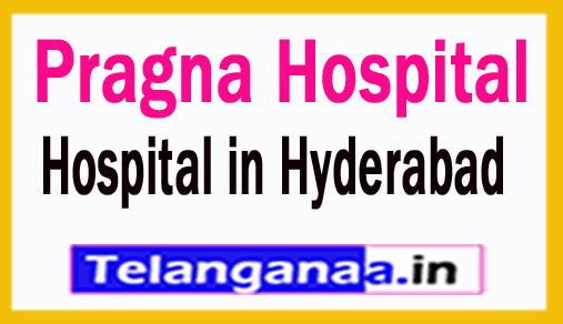 Pragna Hospital in Hyderabad