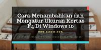 Cara Mengatur Ukuran Kertas F4 Di Windows 10 Hasil Permanen