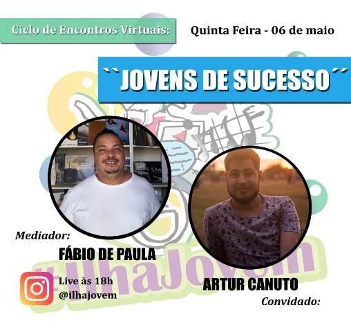 Cineasta Artur Canuto, ex-Ilha Jovem, é o convidado de hoje 06/05 no bate papo Jovens de Sucesso