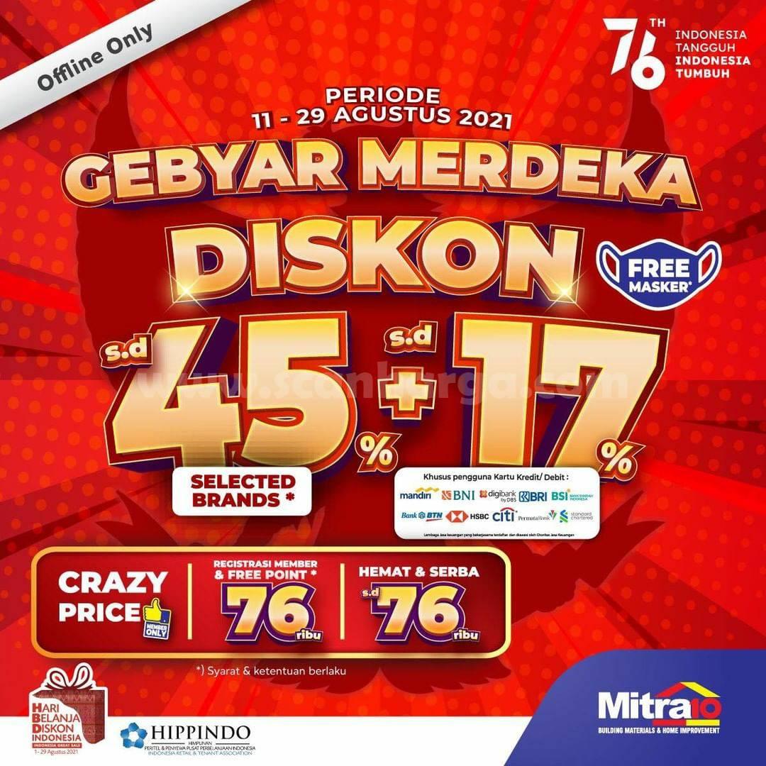 Promo MITRA 10 GEBYAR MERDEKA DISKON 45% + 17%
