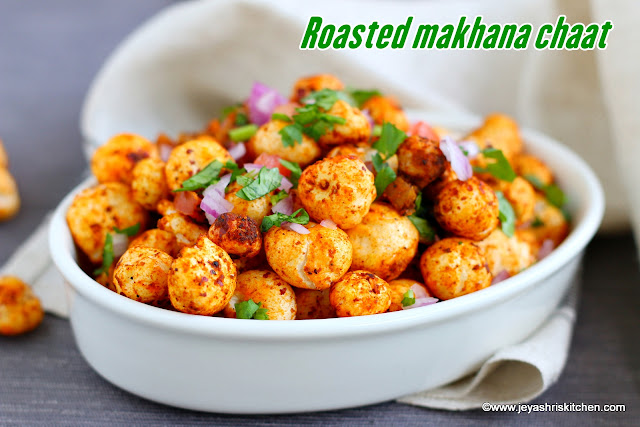 Roasted makhana chaat