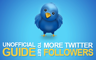 The Unofficial Guide To Get More Twitter Followers