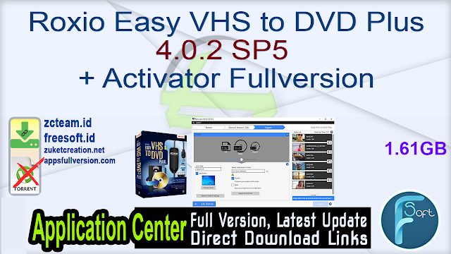 Roxio Easy VHS to DVD Plus 4.0.2 SP5 + Activator Fullversion