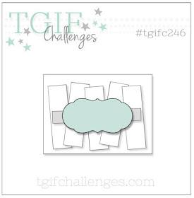 https://tgifchallenges.blogspot.com/2020/01/tgifc246-sketch-challenge.html