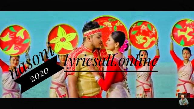 Nasoni lyrics by jishu Raj Assamese song 2020