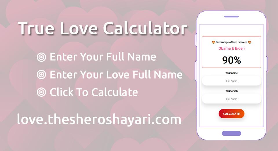 True Love or Arranged Marriage Calculator