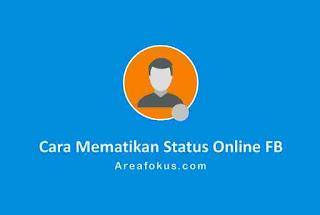 Cara menembunyikan status online di FB