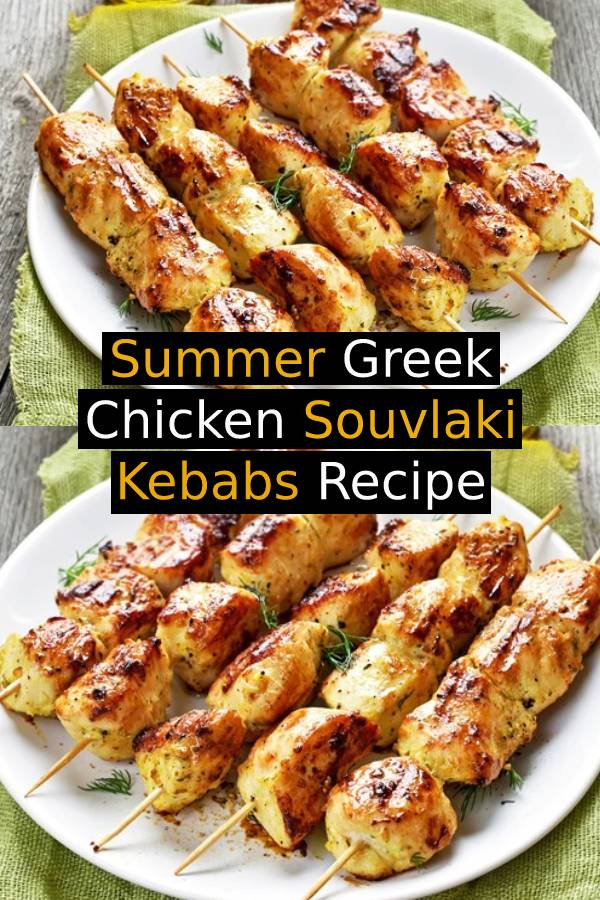 Summer Greek Chicken Souvlaki Kebabs Recipe with Tzatziki Sauce - Greek kabobs. Fantastic flavor for chicken. Marinade can also be used for pork. #greekrecipe #greekkabobs #greekchicken #chickenrecipe #grilled #grillingrecipe #summerrecipe #summerfood #kebabs #kebabsrecipe #tzatzikirecipe #sidedish #marinade #marinaderecipe #chickenmarinade