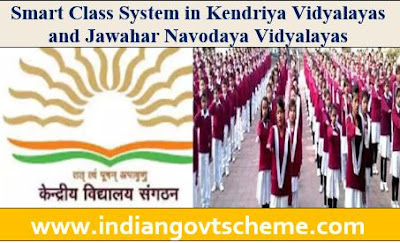 Smart Class System in KVs and JNVs