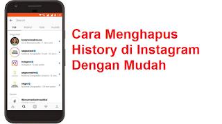 Cara Menghapus History di Instagram dengan mudah