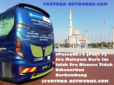 "<img src=""FortunaNetworks.Com.jpg"" alt=""#PascaGE14 [Part 7] Era Malaysia Baru Ini Ialah Era Bisness Tidak Dibenarkan Berkembang"">"