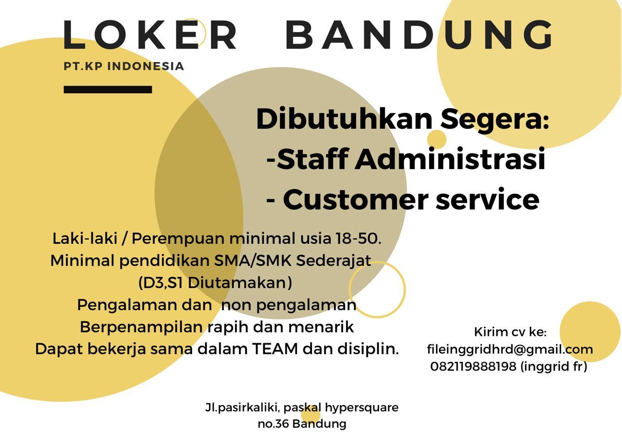 Lowongan Kerja Staff Admin & Customer Service PT. KP Indonesia Bandung April 2021