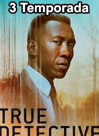 Assistir True Detective 3 Temporada Online Dublado e Legendado