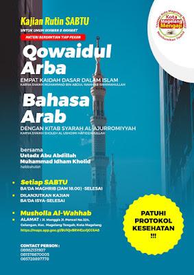 Kajian Sabtu Petang kitab Qowaidul Arba bersama Ustadz Abu Abdillah Muhammad Idham Kholid hafizhahulloh Di Musholla Al Wahhab Poncol Kota Magelang