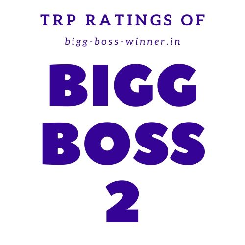 Bigg Boss 2 TRP Ratings