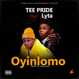 Mp3 Download: Tee pride ft. Lyta - Oyinlomo