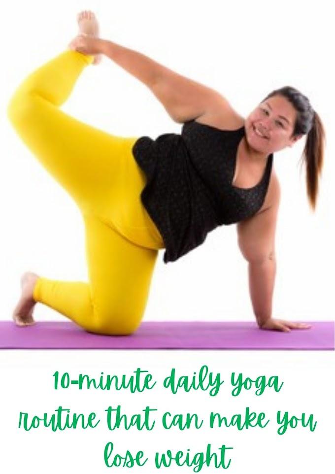 10-मिनट के रोजाना योग की दिनचर्या जो आपको वजन कम करने कर सकती है | 10-minute daily yoga routine that can make you lose weight