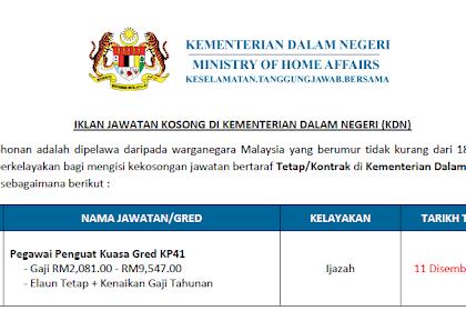Jawatan Kosong di Kementerian Dalam Negeri | Tarikh Tutup: 11 Disember 2019