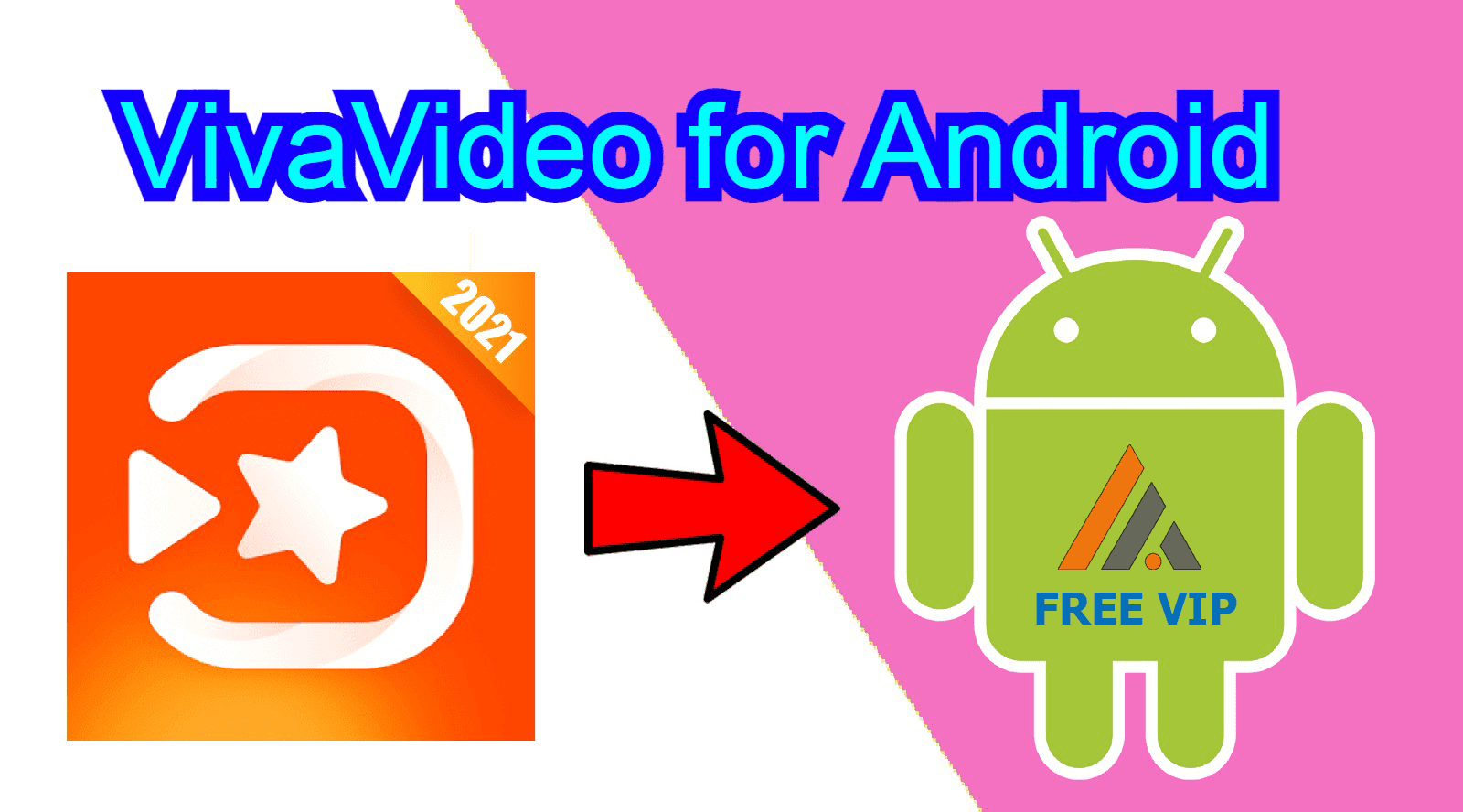 ViviaVideo for Android VIP free Download