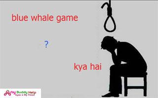 blue whale game kya hai anybuddyhelp