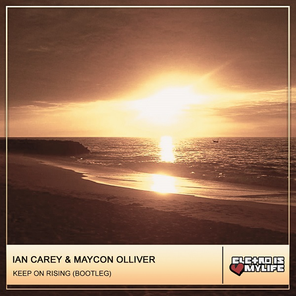 Ian Carey - Keep On Rising (Maycon Olliver Bootleg)
