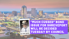 """Tuesday will be judgment day for """"discussed and cussed"""" Shreveport bond package: OPINION"""