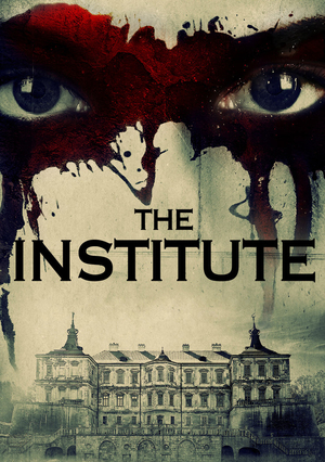 The Institute (2017) [1080p – Latino] [Thriller]