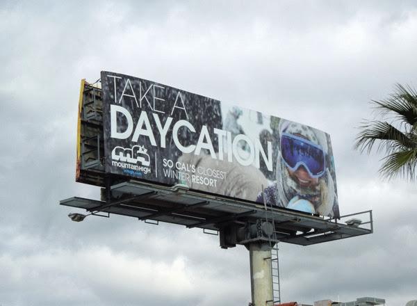 Take a Daycation Mountain High billboard
