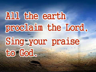 DOWNLOAD CATHOLIC HYMN MP3: All The Earth Proclaim The Lord