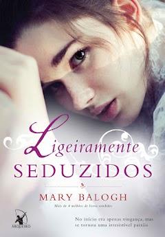 Baixar 'Ligeiramente Seduzidos' - Mary Balogh [PDF] Amostra