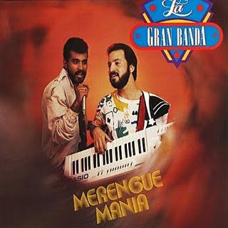 MERENGUE MANIA - LA GRAN BANDA (1987)