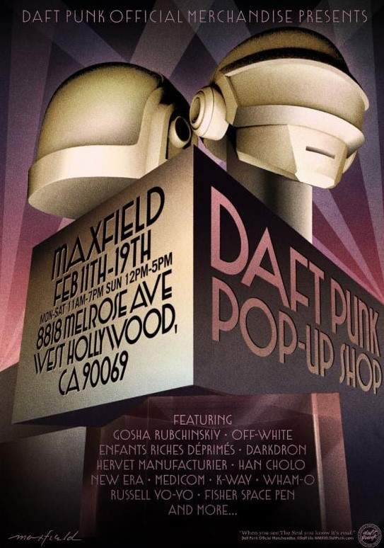 Event: Electronic Duo Daft Punk's Pop-up Shop at Maxfield in Los Angeles February 11-19th