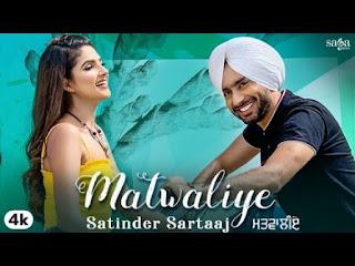 Matwaliye Lyrics Satinder Sartaaj