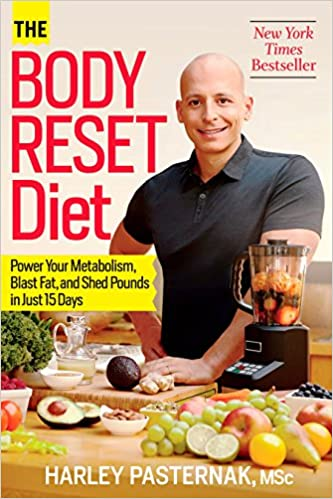 The Body Reset Diet: Power Your Metabolism, Blast Fat, and Shed Pounds in Just 15 Days by Harley Pasternak.