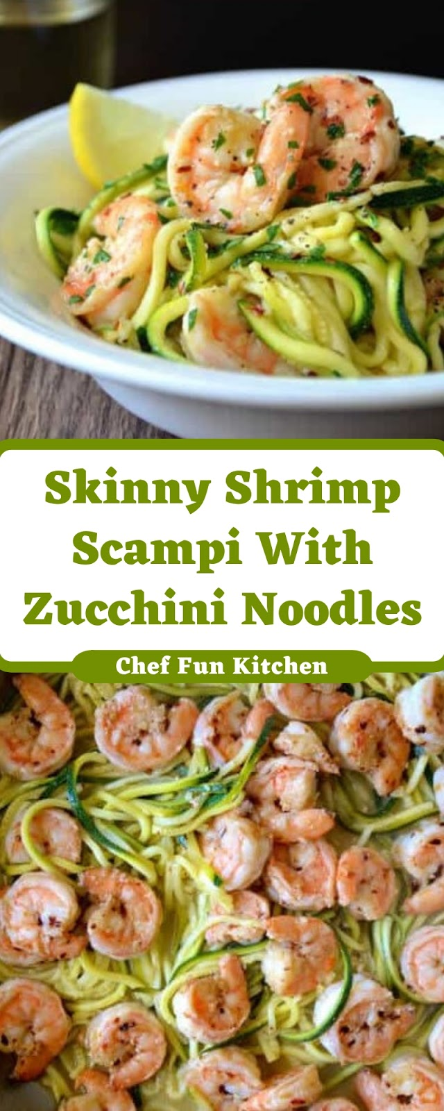Skinny Shrimp Scampi With Zucchini Noodles