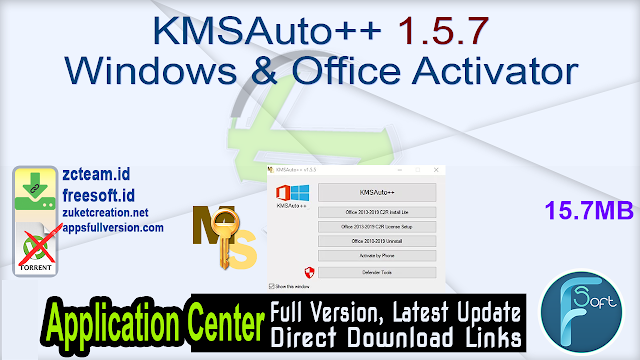 KMSAuto++ 1.5.7 Windows & Office Activator_ZcTeam.id