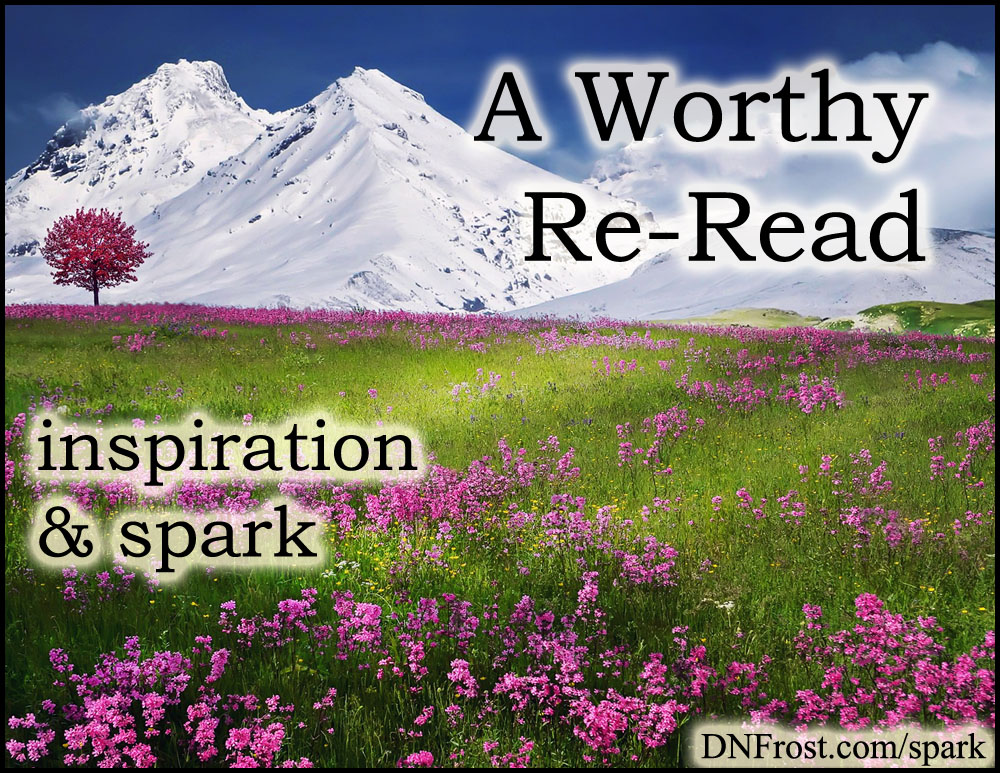 A Worthy Re-Read: stories change with new secrets http://www.dnfrost.com/2017/01/a-worthy-re-read-inspiration-spark.html #TotKW Inspiration and spark by D.N.Frost @DNFrost13 Part of a series.