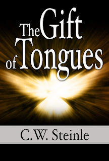 The Gift of Tongues by C.W. Steinle front cover