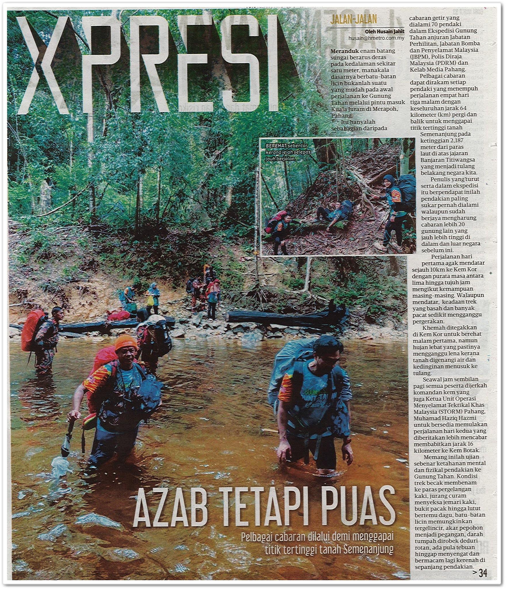 Azab tetapi puas ; 4 agensi tawan Gunung Tahan - Keratan akhbar Metro Ahad 25 Oktober 2020