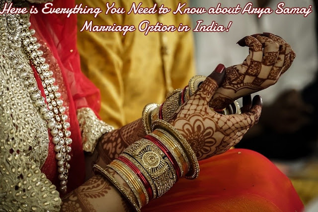 Here Is Everything You Need To Know About Arya Samaj Marriage Option In India!
