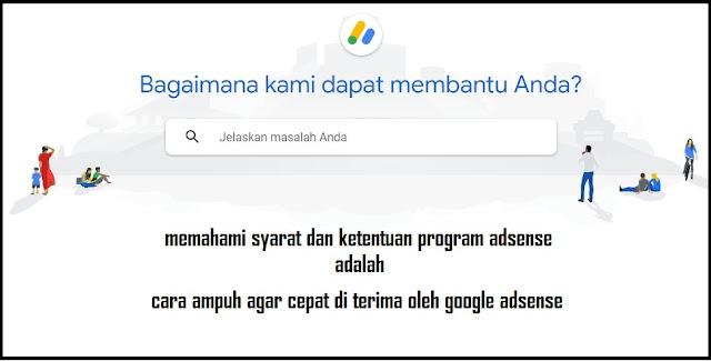 cara agar cepat diterima google adsense