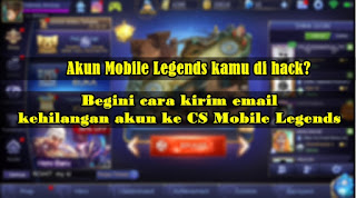 Cara Mengirim Email Akun Di Hack Ke CS Mobile Legends