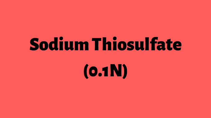 0.1 n Sodium thiosulfate Preparation and Standardization