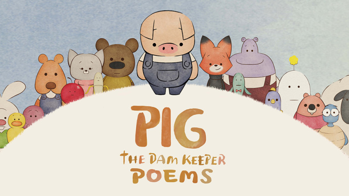 Pig The Dam Keeper Poems