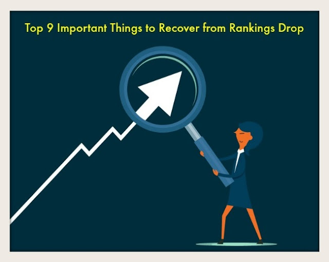 Top 9 Important Things to Recover from Rankings Drop