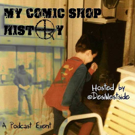 A poster from the podcast My Comic History from Anthony Desiato