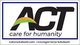 Lowongan Kerja ACT Cabang Sukabumi Terbaru