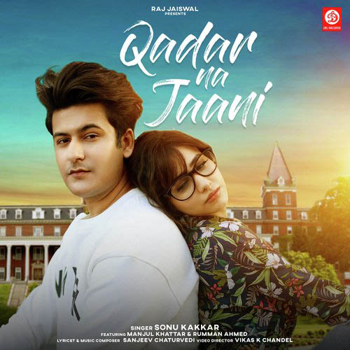 Qadar Na Jaani Lyrics – Sonu Kakkar