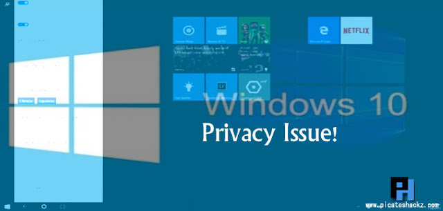 windows-10-privacy-issue - picateshackz.com
